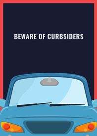 Beware of Curbsiders
